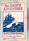 The Ships Adventure. MacLaren And Company, London 1905
